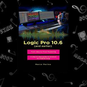 Logic Pro idea to Final Mastering with step to step Produce کتاب و مجله لاجیک پرو توصیه نویسنده کتاب : اگر دوست دختر یا دوست پسر شما شما را رها کنند ، نویسنده مسئولیتی ندارد زیرا بعد از خواندن این کتاب بیشتر به لاجیک پرو فکر می کنید تا به آنها . . . این کتاب برای افراد آماتور و افراد حرفه ای مناسب میباشد در این کتاب شما یاد میگیرید یک آهنگ را از ابتدا تا انتها ایجاد کنیدو همنطور با بخش های تنظیم و میکس و مستر نیز آشنا می شوید